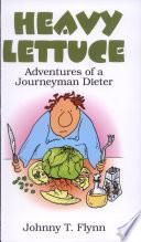Heavy Lettuce