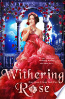 Withering Rose Once Upon A Curse Book 2