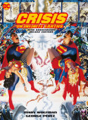 Crisis On Infinite Earths: 35th Anniversary Deluxe Edition : earths 1-12 and history of...