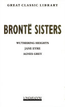 The Bronte Sisters Wuthering Heights Jane Eyre Agnes Grey