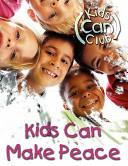 Kids Can Make Peace