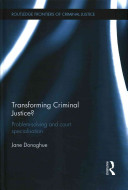 Transforming Criminal Justice?: Problem-solving and Court Specialization