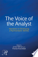 The Voice of the Analyst