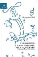 Illusionismo e magia naturale nel Cinquecento