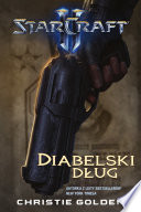 StarCraft II: Diabelski dług Tychus Findlay Nalezeli Do Niebianskich Diablow Elitarnej