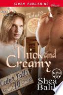 Thick and Creamy  Cedar Falls 10