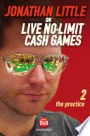 Jonathan Little on Live No Limit Cash Games  Volume 2