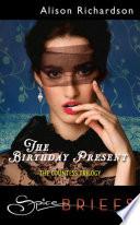 The Birthday Present  Mills   Boon Spice