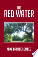 The Red Water