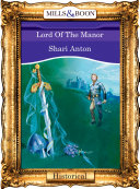 Lord Of The Manor  Mills   Boon Vintage 90s Modern