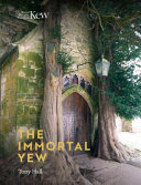 The Immortal Yew