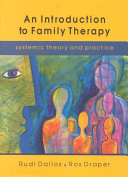 An Introduction to Family Therapy Draper Have Produced A Comprehensive And Up To Date