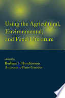 Using the Agricultural  Environmental  and Food Literature