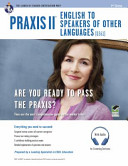 Praxis II English to Speakers of Other Languages  0361