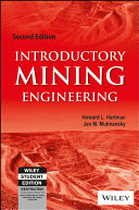 Introductory Mining Engineering  2Nd Ed