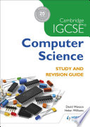 Cambridge IGCSE Computer Science Study and Revision Guide