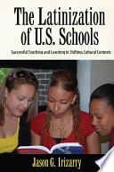 Latinization of U S  Schools