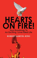 Hearts On Fire Your Roadmap To An Exciting Love Filled Life