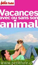 Vacances avec ou sans son animal 2012 (avec avis des lecteurs)