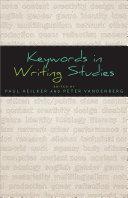 Keywords in Writing Studies
