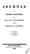 Journal f  r f  rsta aret af Hans Tjenstg  ring sasom Missionaire i Lappmarken  2  Uppl