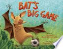 Bat S Big Game