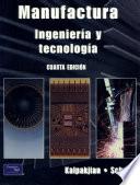 Manufactura, ingeniería y tecnología