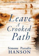 Leave A Crooked Path : last summer before high school caught...
