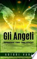 Gli Angeli - Testimonianze - I Nomi - Come contattarli