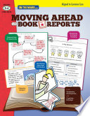 Moving Ahead With Book Reports Gr. 3-4
