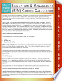 Evaluation Management E M Coding Calculator Speedy Study Guides