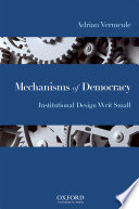 Mechanisms of Democracy