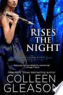 Rises the Night  Victoria Gardella Vampire Slayer