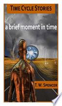 A Brief Moment in Time Pdf/ePub eBook