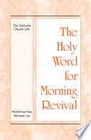 The Holy Word For Morning Revival The Genuine Church Life