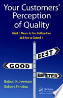 Your Customers  Perception of Quality