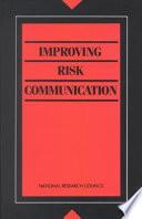 Improving Risk Communication
