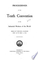 Proceedings of the     Annual Convention of the Industrial Workers of the World
