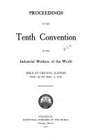 Proceedings of the ... Annual Convention of the Industrial Workers of the World