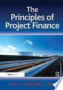 The Principles Of Project Finance