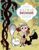 illustration Astrid Bromure - Tome 3 - Comment épingler l'enfant sauvage