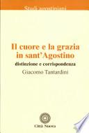 Il cuore e la grazia in sant Agostino