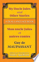 My Uncle Jules and Other Stories/Mon oncle Jules et autres contes