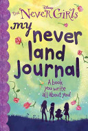 My Never Land Journal  Disney  The Never Girls