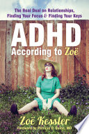 ADHD According to Zo
