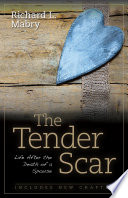 The Tender Scar, Second Edition Healing Dr Dan L Griffin