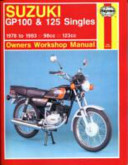 Suzuki Gp100 and 125 Singles Owner s Workshop Manual