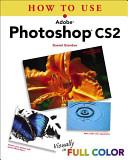 How to Use Adobe Photoshop CS2