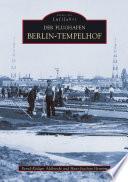 Der Flughafen Berlin Tempelhof