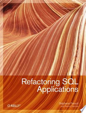 Refactoring SQL Applications - ISBN:9780596551773